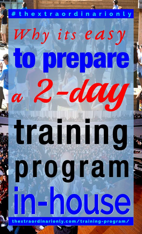 thextraordinarionly why it is easy to prepare a 2 day training program in house blog post by Hazlo Emma