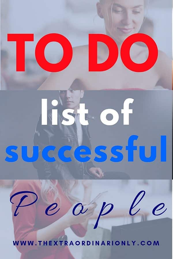 thextraordinarionly to do list of successful people blog post by Hazlo Emma