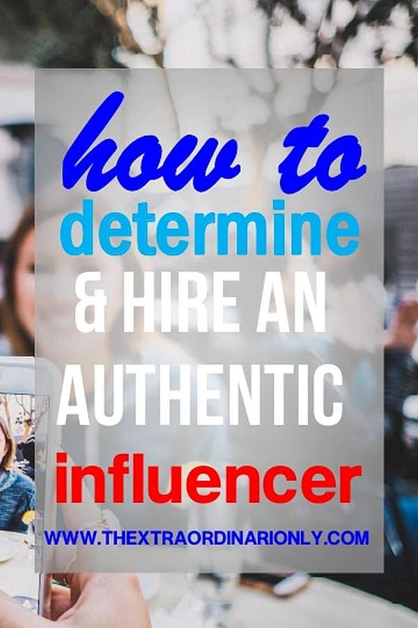 thextraordinarionly how to determine an authentic influencer pin