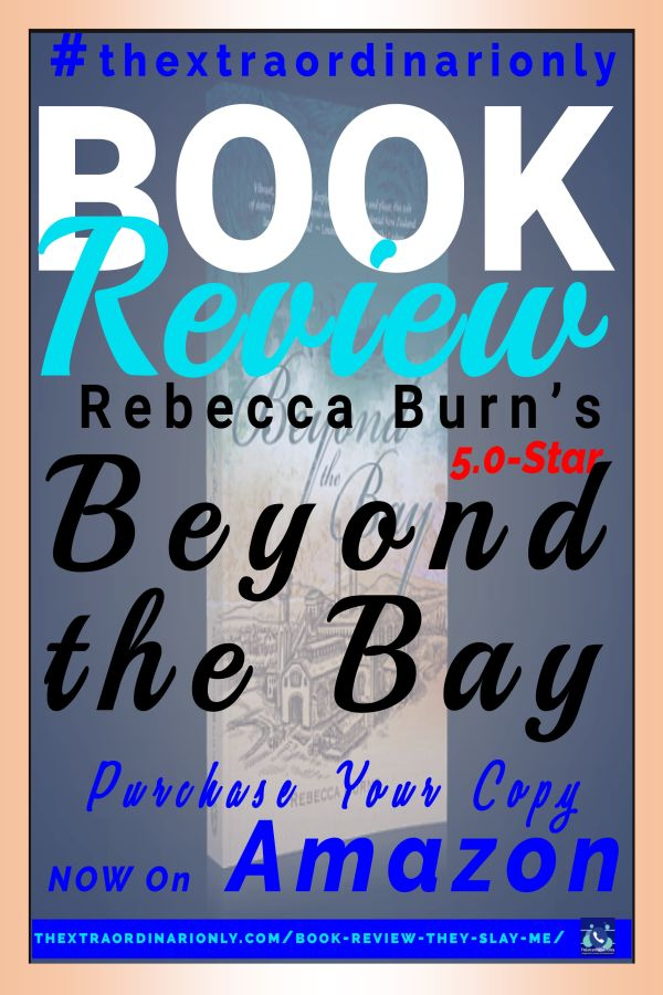 thextraordinarionly book review of Beyond the Bay by Hazo Emma, author of book Rebecca Burns book blog by Hazlo Emma