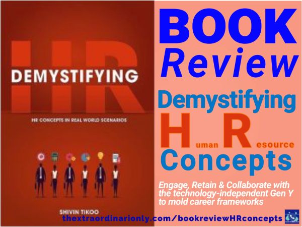 thextraordinarionly book review of Demystifying HR concepts in real world scenarions authored by Shivin Tikoo book blog by Hazlo Emma feature photo