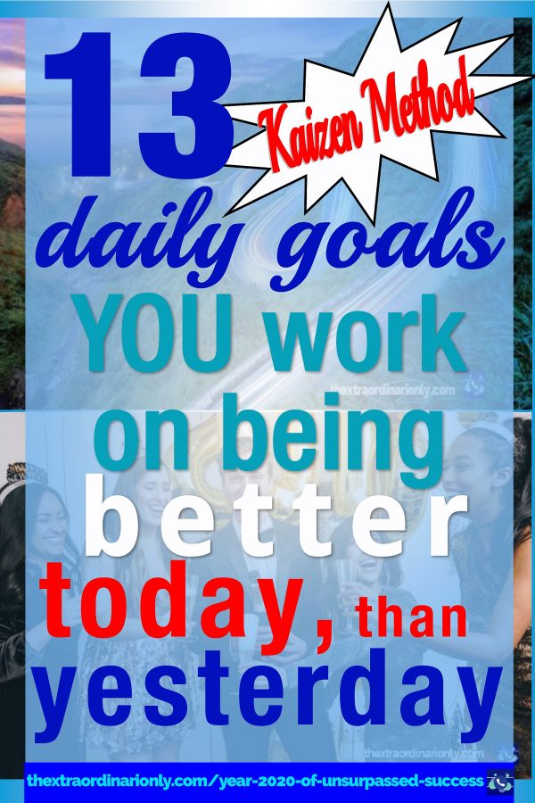 thextraordinarionly kaizen each day easily better today than yesterday by Hazlo Emma pin by Hazlo Emma