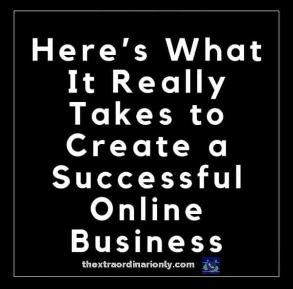 thextraordinarionly what is takes to create a successful online business, feature