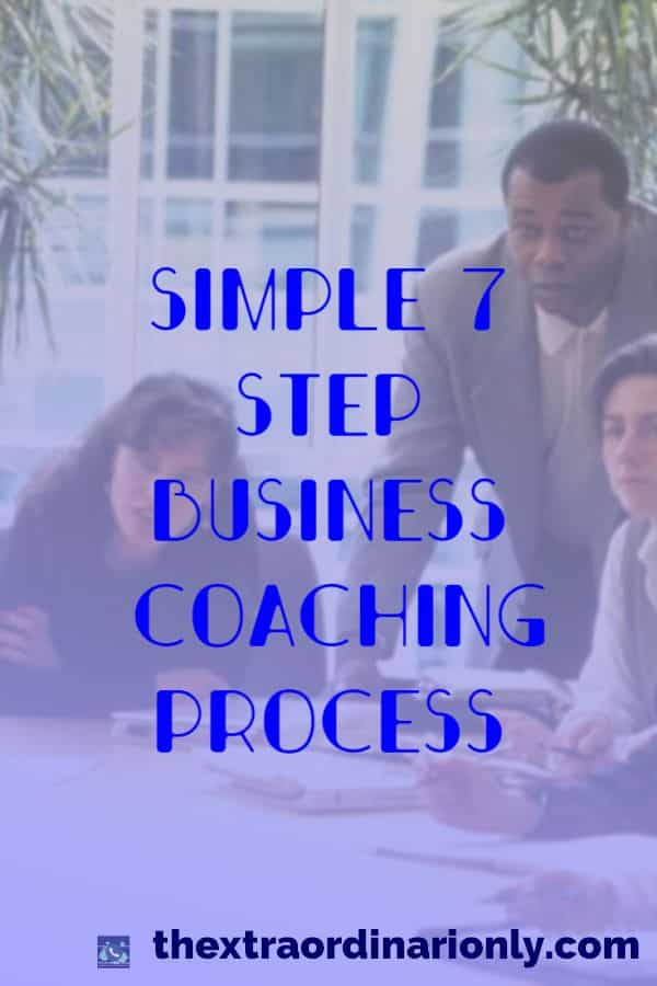 thextraordinarionly pin on simple 7 step business coaching process