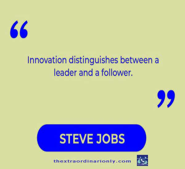 thextraordinarionly innovation quote by Steve Jobs, business strategy quotes, business development strategy