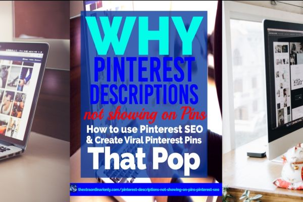 Why are Pinterest descriptions NOT showing on pins? Check scripts and use Pinterest SEO to create viral Pinterest pins that pop