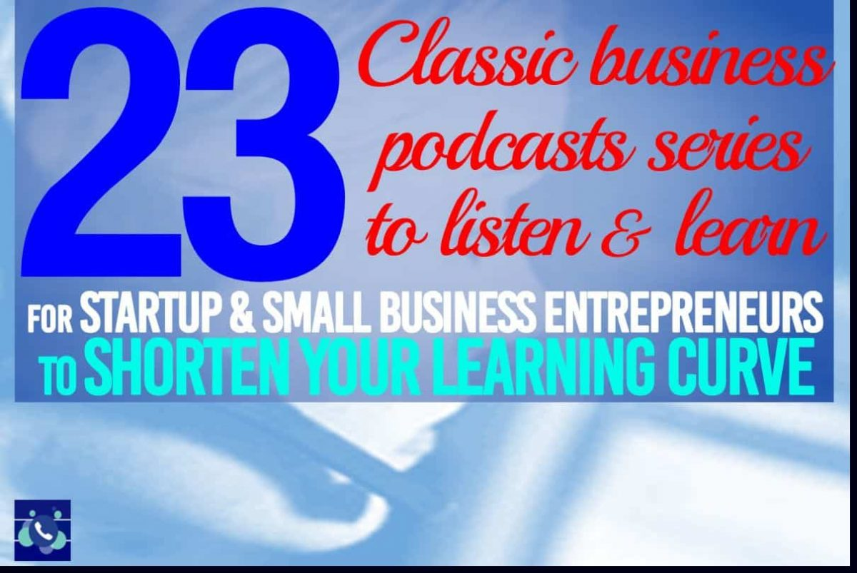 23 top classic business podcast series and blogs to build kickass successful startups and small businesses