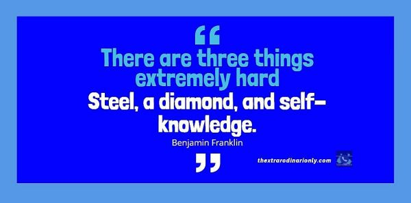 thextraodinarionly 3 things are extremely hard quote by Benjamin Franklin