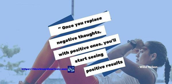 Quote on replace negative thoughts with positive ones
