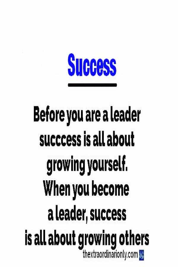 thextraordinarionly Successful Leader grows others, successful leader Quote, leadership development